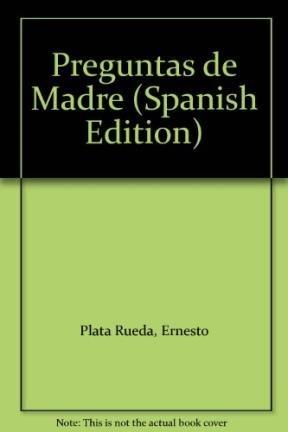 9789589181416: Preguntas de Madre (Spanish Edition)