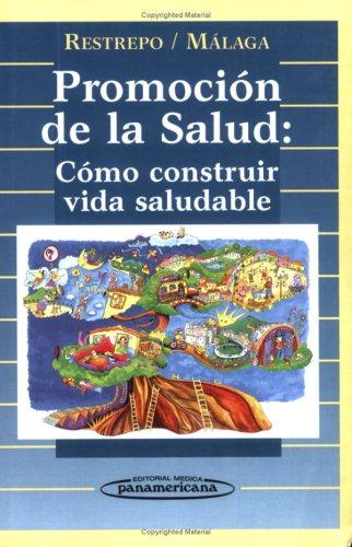 9789589181553: Promoción de la salud: cómo construir vida saludable (Spanish Edition)