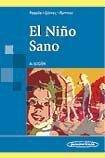 9789589181829: El nino sano/ The healthy child (Spanish Edition)