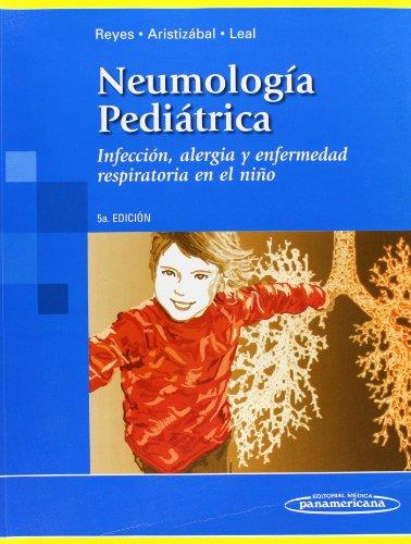 9789589181966: Neumología Pediátrica: Infección, alergia y enfermedad respiratoria en el niño