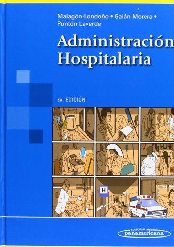 Administración hospitalaria / Hospital Administration (Spanish Edition): Malagon-Londono, Gustavo, M.D.;