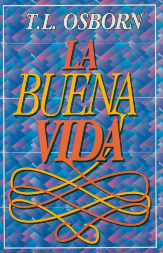 9789589269435: La Buena Vida (The Good Life) (Spanish Edition)