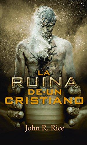 9789589269787: La Ruina de un cristiano (Spanish Edition)