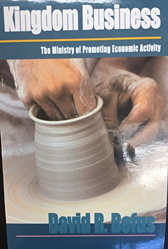 9789589269978: Kingdom business: The ministry of promoting economic activity