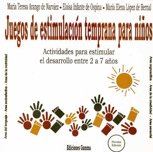 9789589308066: Juegos de Estimulacion Temprana Para Nios 2 a 7 a (Spanish Edition)