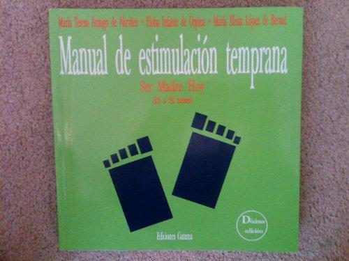 9789589308196: Manual De Estimulacion Temprana (Spanish Edition)