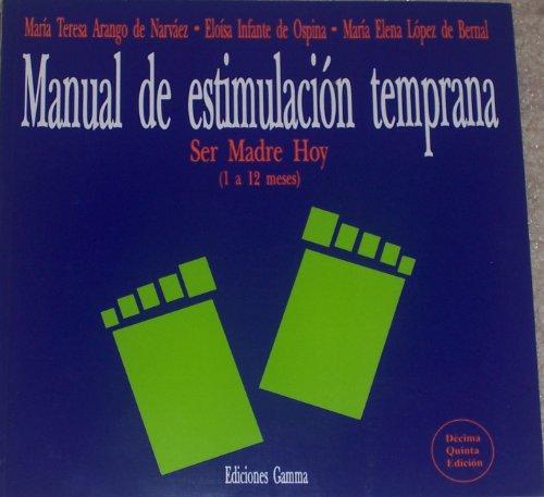 9789589308240: Manual De Estimulacion 1-12 Meses