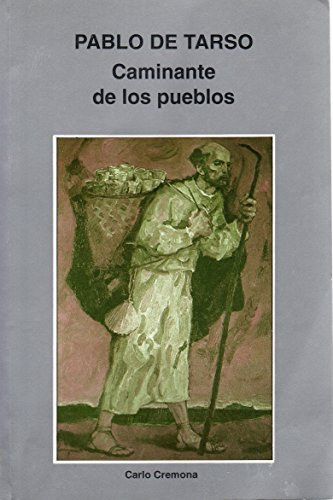 9789589335031: Pablo de Tarso: Caminante de los pueblos