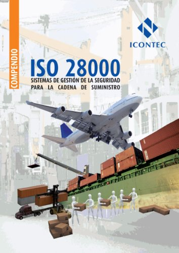 9789589383858: NTC-ISO 28000. Sistemas de gestión de la seguridad para la cadena de suministro (Spanish Edition)