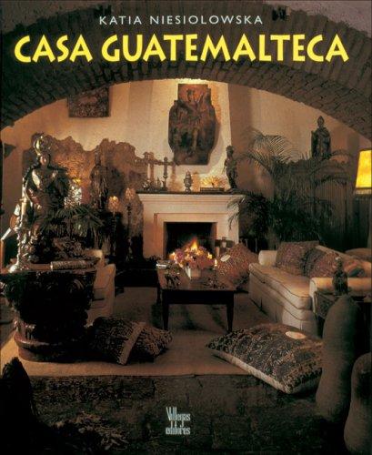 9789589393697: Casa Guatemalteca