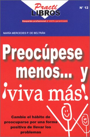 Preocupese Menos y Viva Mas: Maria Mercedes Perez de Beltran