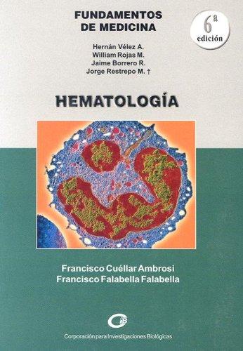 9789589400722: Hematologia (Fundamentos de Medicina) (Spanish Edition)