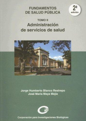 9789589400869: Administracion de Servicios de Salud (Fundamentos de Salud Publica) (Spanish Edition)