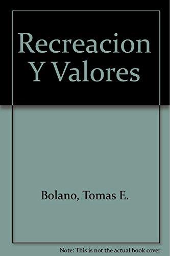 9789589401040: Recreacion Y Valores (Tiempo Libre Y Recreacion) (Spanish Edition)