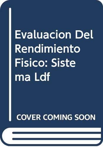 9789589401859: Evaluacion Del Rendimiento Fisico: Sistema Ldf