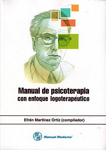 9789589446737: MANUAL DE PSICOTERAPIA CON ENFOQUE LOGOTERAPEUTICO