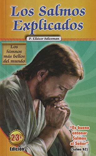 Los Salmos Explicados: Los himnos mas bellos: P. Eliecer Salesman
