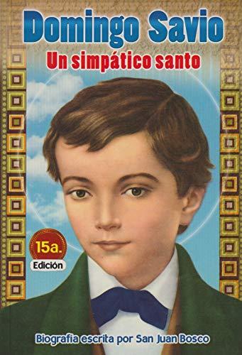 9789589492796: Domingo Savio. Un simpatico santo