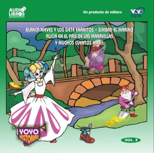 9789589494301: SNOW WHITE,SIMBAD THE SAILOR, ALICE'S ADVENTURES IN WONDERLAND AND MANY MORE TALES (Spanish Edition)