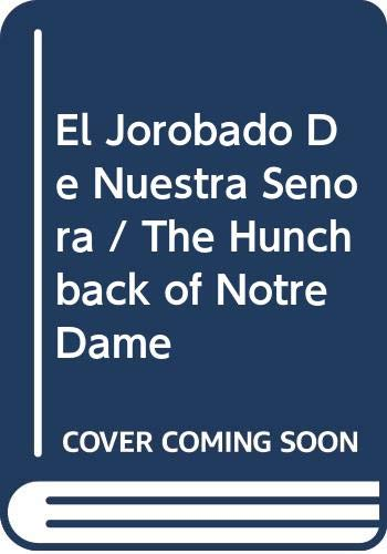 9789589494844: THE HUNCHBACK OF NOTRE DAME (Spanish Edition)