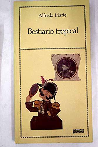 9789589510827: Bestiario tropical (Spanish Edition)