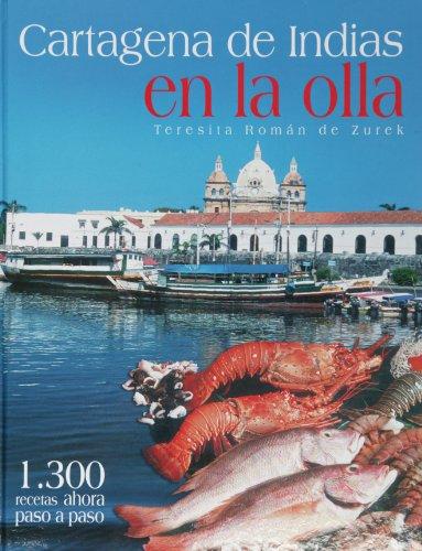 9789589510834: Cartagena de Indias en la Olla