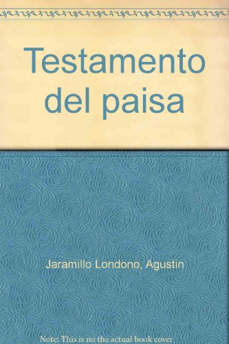 Testamento del paisa (Spanish Edition): Agustin Jaramillo Londono