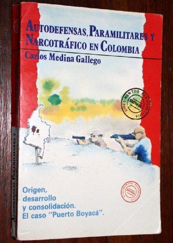 """9789589515518: Autodefensas, paramilitares y narcotráfico en Colombia: Origen, desarrollo y consolidación : el caso """"Puerto Boyacá"""" (Spanish Edition)"""