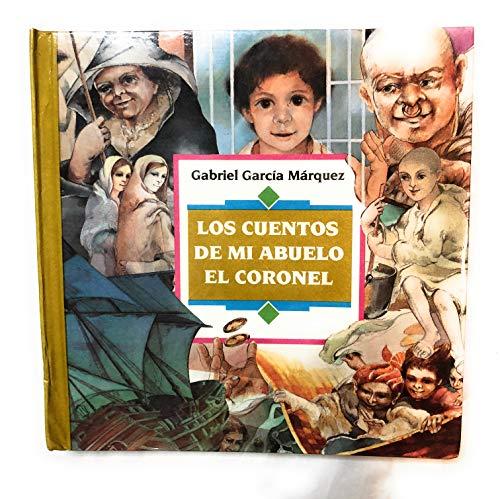 9789589516904: LOS CUENTOS DE MI ABUELO EL CORONEL