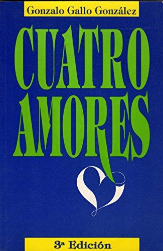 Cuatro Amores: Gonzalo Gallo Gonzalez