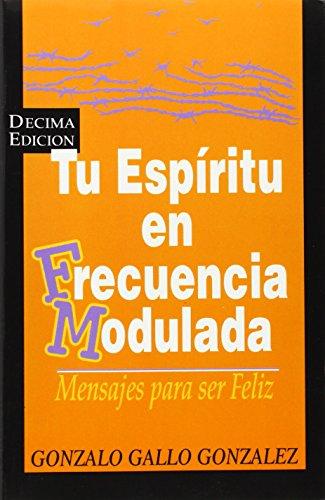 9789589575048: Tu espiritu en frecuencia modulada (Spanish Edition)