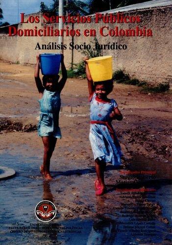 9789589692851: Los Servicios públicos domiciliarios en Colombia: Análisis socio jurídico (Spanish Edition)