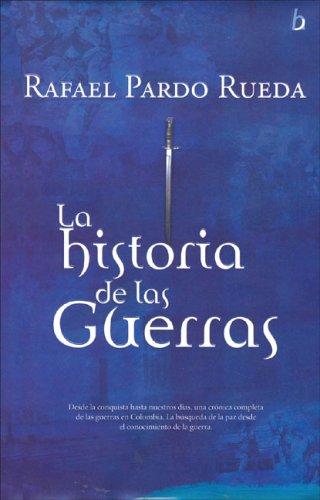 La Historia de las Guerras: Pardo Rueda, Rafael