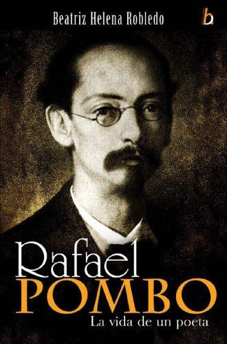 9789589759141: Rafael Pombo: La vida de un poeta
