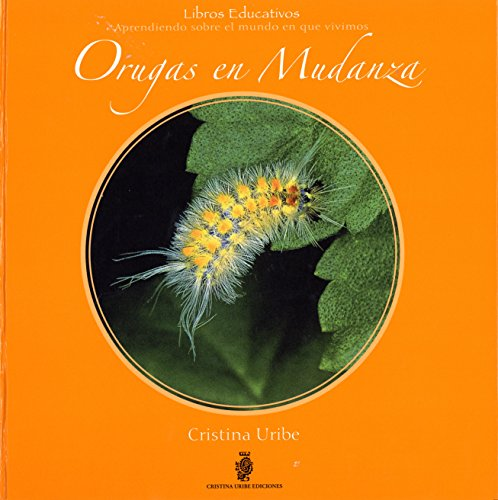 9789589798102: Orugas en Mudanza/ Caterpillars on the Move