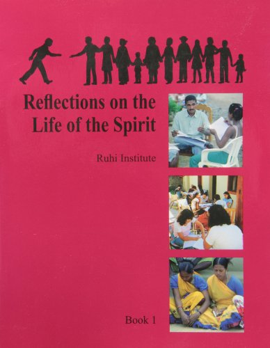 Ruhi Book 1 -: Reflections on the Life of the Spirit: Palabra Publications