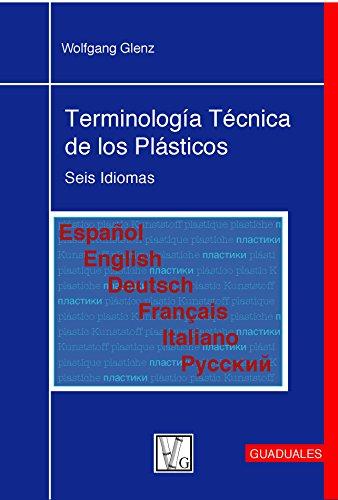 9789589866306: Terminología Técnica de los Plásticos: Seis Idiomas (Spanish Edition)