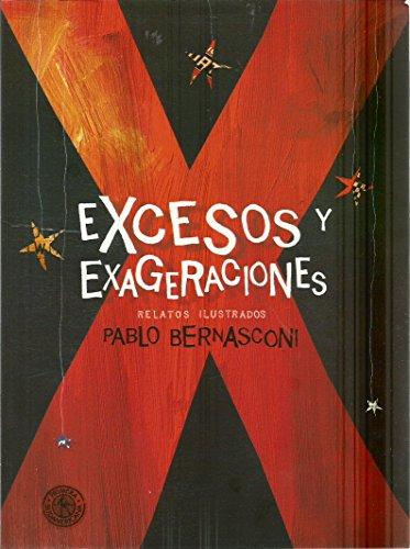 9789589936405: Excesos y exageraciones. Relatos ilustrados