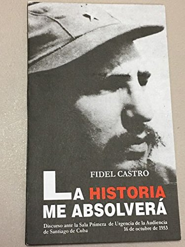 La Historia me Absolvera: Fidel Castro