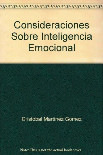 Consideraciones Sobre Inteligencia Emocional: Cristobal Martinez Gomez
