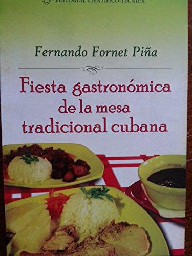 9789590508479: Fiesta tradicional gastronomica de la mesa tradicional cubana.