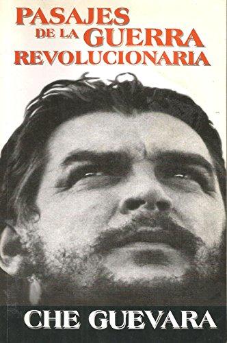 Pasajes De La Guerra Revolucionaria (9590600247) by Guevara, Ernesto