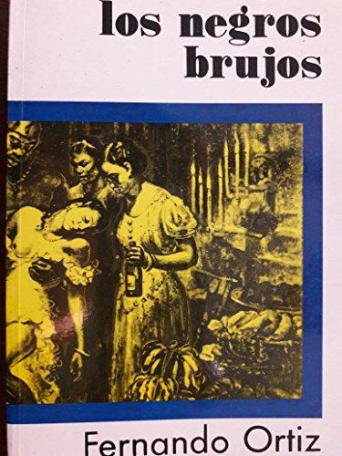 9789590600906: Los Brujos Negros (Pensamiento cubano) (Spanish Edition)
