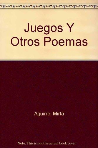 9789590801150: Juegos Y Otros Poemas (Spanish Edition)