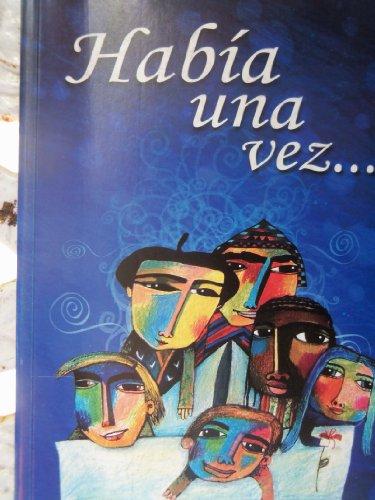 9789590801730: Habia Una Vez (Spanish Edition)