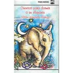 9789590803512: Cuentos Para Dormir a UN Elefante (Spanish Edition)
