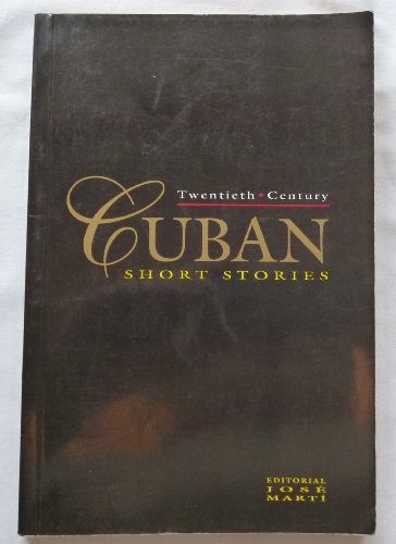 9789590900471: Twentieth Century Cuban Short Stories