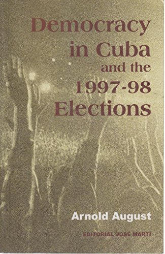 9789590901508: Democracy in Cuba and the 1997-98 Elections