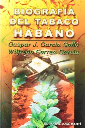 Biografia del Tabaco Habano: Garcia Gallo, Gaspar J. & Wilfredo Correa Garcia