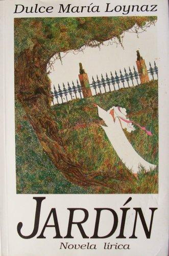 9789591000538: Jardin: Novela lirica
